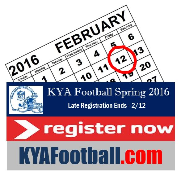KYA Football Late Registration Spring 2016